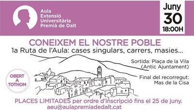 1a Ruta de l'Aula d'Extensió Universitària: cases singulars, cases, masies... Coneixem el nostre poble