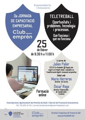 3a Jornada de Capacitació Empresarial: Teletreball. Oportunitats i problemes, tecnologia i processos.