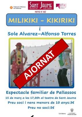 Ajornat l'espectacle familiar de pallassos 'Milikiki - Kikiriki i Sole Álvarez-Alfonso Torres'