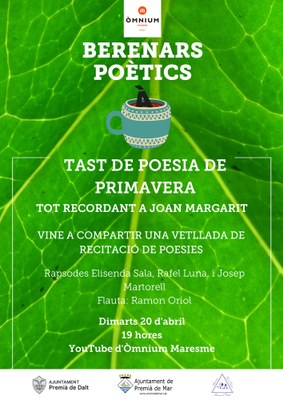 Berenars poètics: tast de poesia de primavera. Tot recordant a Joan Margarit