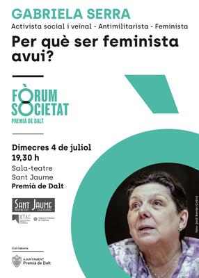 Conferència: per què ser feminista avui? A càrrec de Gabriela Serra