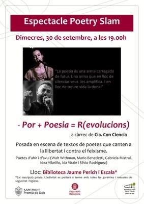 Espectacle Poetry Slam: - Por + Poesia = R(evolucions), amb la Cioa. Con Ciencia