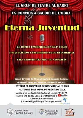 Estrena de l'obra de teatre 'Eterna juventud', a càrrec del Grup de Teatre al Barri