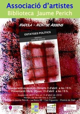 """Inauguració de l'exposició: Pintura i Poesia del llibre """"Ostatges polítics"""" de Madola i Montse Assens"""