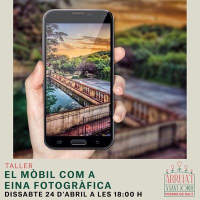 Taller: El mòbil com a eina fotogràfica, a càrrec de Carlos Sánchez