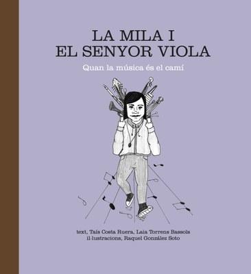 """Presentació del conte """"La Mila i el senyor Viola: quan la música és el camí"""""""