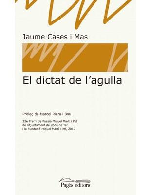 Presentació del llibre 'El dictat de l'agulla', obra de Jaume Cases i Mas