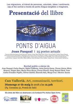 """Presentació del llibre """"Ponts d'aigua"""". Joan Pasqual i 25 poetes actuals"""