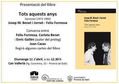 """Presentació del llibre """"Tots aquests anys"""", de Feliu Formosa i Josep M. Benet i Jornet"""