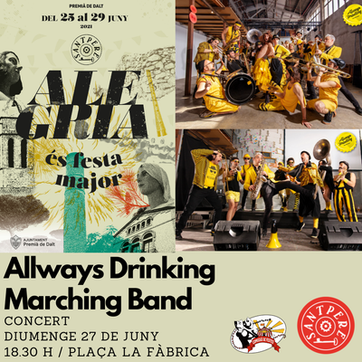 Sant Pere 2021: Concert d'Always Drinking Marching Band