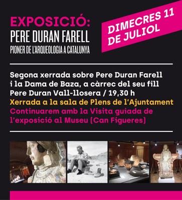 Segona xerrada sobre Pere Duran Farell i la Dama de Baza, a càrrec del seu fill Pere Duran Vall-llosera