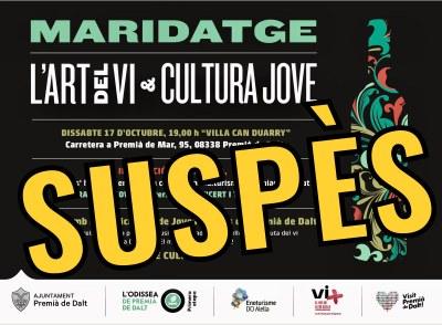Suspès l'acte cultural 'Maridatge L'Art del Vi & Cultura Jove'