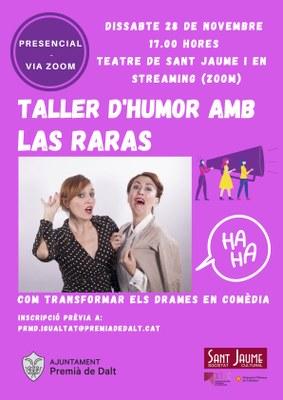Esgotades les places presencials del taller d'humor 'Com transformar els drames en Comèdia', a càrrec de Las Raras