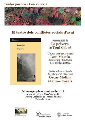 Tardor poètica: El teatre dels conflictes socials d'avui