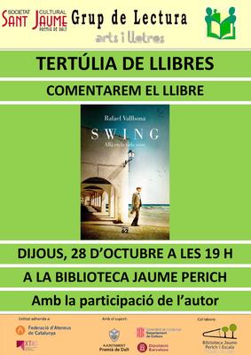 """Tertúlia de llibres - Grup de lectura sobre """"Swing. Allà on la vida venç"""""""