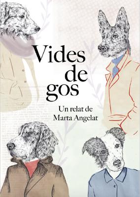 'Vides de Gos', un relat de Marta Angelat llegit per ella