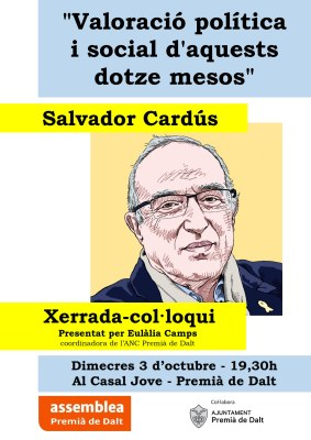 Xerrada - Col·loqui: 'Valoració política i social d'aquests dotze mesos' amb en Salvador Cardús