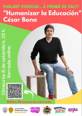 """Xerrada """"Humanizar la educación"""", a càrrec de César Bona"""