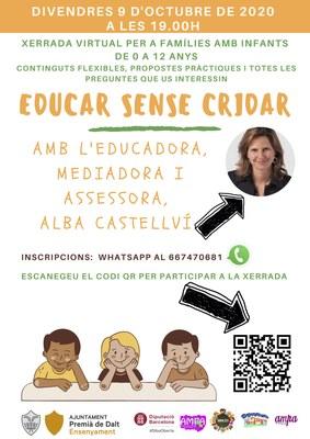 Xerrada virtual 'Educar sense cridar' a càrrec de l'educadora, mediodora i assessora, Alba Castellví