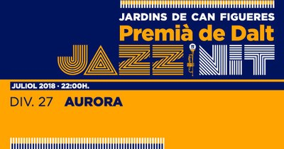 XXIII Jazz en la Nit: Aurora