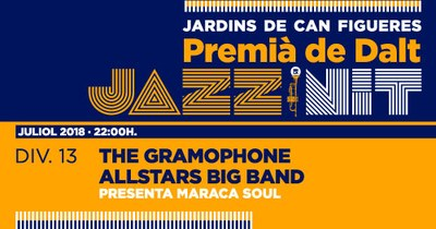 XXIII Jazz en la Nit: The Gramophone Allstars Big Band