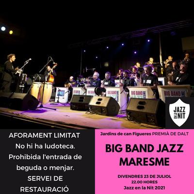 La Big Band Jazz Maresme clou el 25è Jazz en la Nit