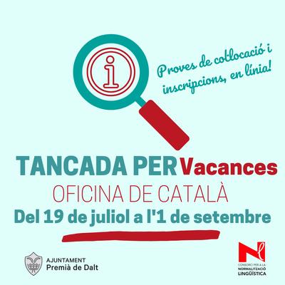 L'Oficina de Català tanca del 19 de juliol a l'1 de setembre de 2021