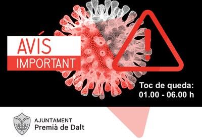 Toc de queda de la 1 a les 6 de la matinada a Premià de Dalt